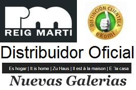 Distribuidor Oficial Reig Marti - Nuevas Galerias